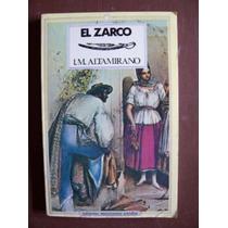 El Zarco-aut-ignacio M.altamirano-edit.un.mex.-dmh