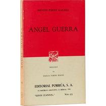 Ángel Guerra - Benito Pérez Galdós