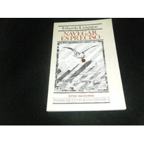 Eduardo Langagne Navegar Es Preciso Poesia Libro Mp0