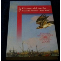 Libro Graciela Montes Turno Del Escriba Premio 2005 Mp0