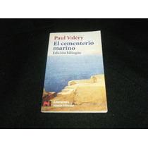 Paul Valery El Cementerio Marino Libro Bilingue Poesia Pm0