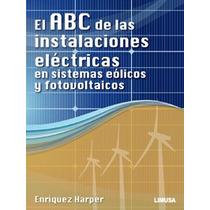 El Abc Instalaciones Electricas Eolicos Y Fotovoltaicos Sp0