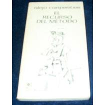 Libro Alejo Carpentier - El Recurso Del Metodo Novela Mp0