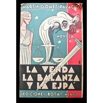 La Venda, La Balanza Y La Ejpá - Martín Gómez Palacio. 1935