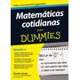 Matemáticas Cotidianas Para Dummies Libro Electronico Pdf Y