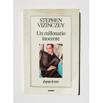 Stephen Vizinczey Un Millonario Inocente Libro Mexicano 1991