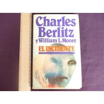 Berlitz Y L. Moore, El Incidente, Círculo De Lectores.