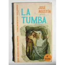 Jose Agustin La Tumba Libro Mexicano Editorial Novaro 1970