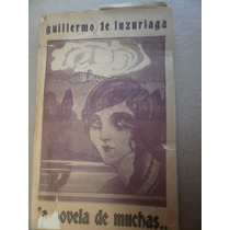 Solon De Mel La Novela De Muchas Nayarit 1a Ed Firmada 1931