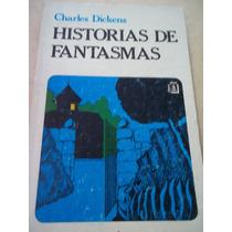 Historias De Fantasmas,charles Dickens