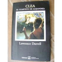 Clea, Cuarteto De Alejandria. Lawrence Durrell. $249