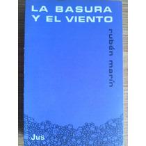 Libro La Basura Y El Viento Autor Ruben Marín Rm4