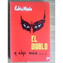 Libro El Diablo Y Algo Más Autor Ruben Marín Rm4