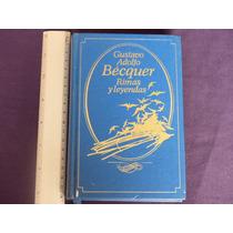 Gustavo Adolfo Bécquer, Rimas Y Leyendas, Círculo De Lectore