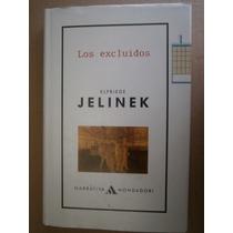 Elfriede Jelinek Los Excluidos Premio Nobel España 1992