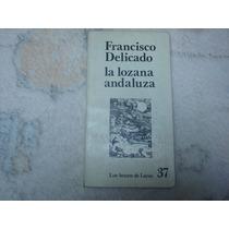 Francisco Delicado, La Lozana Andaluza, Premia Editora.