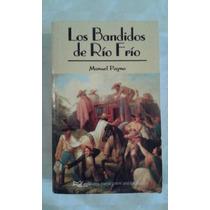 Los Bandidos De Rio Frío. Manuel Payno