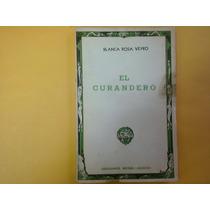 Blanca Rosa Veyro, El Curandero, Ediciones Botas, México, 19