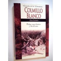 Colmillo Blanco. Jack London Libro Nuevo