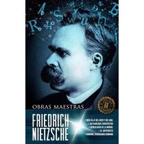 Firedrich Nietzsche Obras Maestras Nuevo Original Oferta