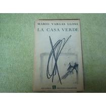 Mario Vargas Llosa, La Casa Verde, Seix Barral, España, 1969