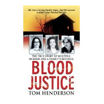 Blood Justice, Tom Henderson