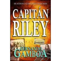 Ebook - Capitán Riley - Fernando Gamboa - Pdf Epub