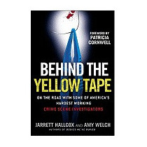 Behind The Yellow Tape: On The Road With, Jarrett Hallcox