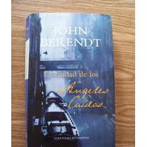La Ciudad De Los Ángeles Caídos-aut-john Berendt-mondadori