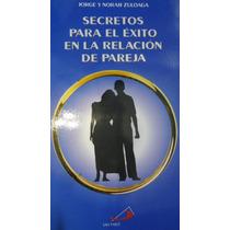 Libro Secretos Para El Éxito En La Relación De Pareja