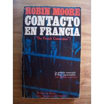 Contacto En Francia-ilust-aut-robin Moore-edit-novaro-maa