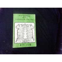 Libro El Uayeísmo En La Cultura De Yucatán - Jesús Amaro