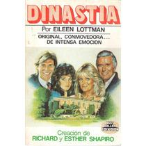 Libro Dinastia, La Novela Que Inspiro La Serie De Tv 1983