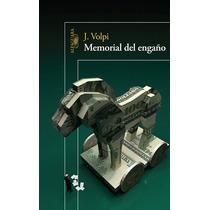 Libro Memorial Del Engaño De Jorge Volpi Op4