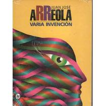 Varia Invencion - Arreola, Juan Jose / Joaquin Mortiz