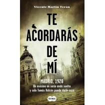 Ebook- Te Acordarás De Mi - Vicente Martín Terán - Epub Pdf
