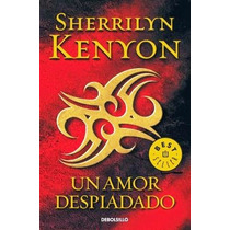 Ebook - Un Amor Despiadado - Sherrilyn Kenyon - Pdf Epub