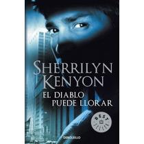 El Diablo Puede Llorar ... Sherrilyn Kenyon Hm4