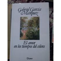 El Amor En Tiempos Del Colera, Gabriel Garcia Marquez