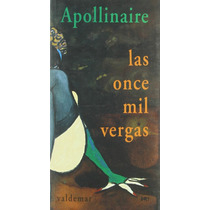 Ebook - Las Once Mil Vergas - Guillaume Apollinaire Pdf Epub