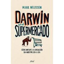 Ebook Darwin En El Supermercado Epub Pdf Español Rústico