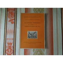 La Prensa Periódica Constitución De 1857 Ruiz Catañeda