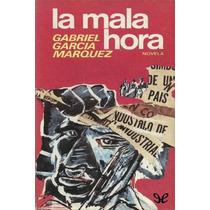 La Mala Hora Gabriel García Márquez Libro Digital