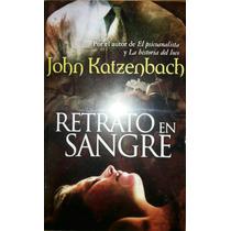 Libro Retrato De Sangre, John Katzenbach