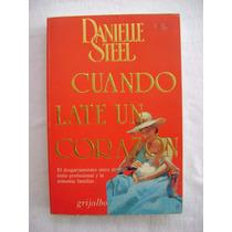 Cuando Late Un Corazón - Danielle Steel