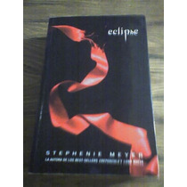 Eclipse. Stephenie Meyer. Pasta Suave.(mdn)