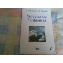 Libro, Novelas De Fantasmas, M Oliphant/ A.b. Edwards Vbf