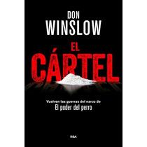 El Cártel ¿ Don Winslow Ebokk En Pdf Y Epub