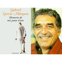 Memoria De Mis Putas Tristes - García Márquez - Vmj