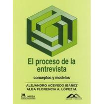 El Proceso De La Entrevista Alejandro Acevedo Mdn